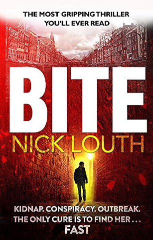 Bite: The most gripping pandemic thriller you will ever read