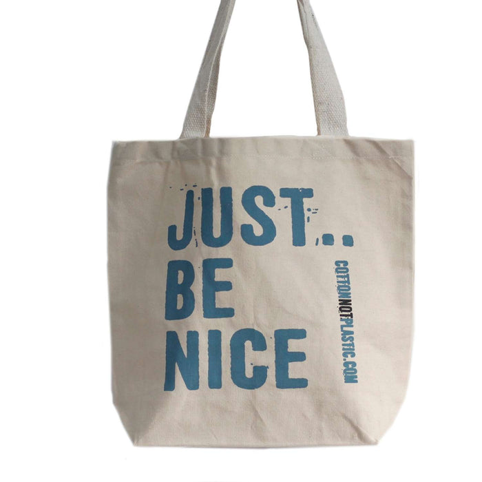 Zero Zen Eco bags Eco Cotton Bags - Just Be Nice single