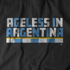 Ageless In Argentina