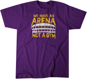 Arena Not Gym