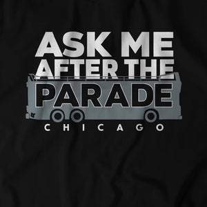 Ask Me After the Parade
