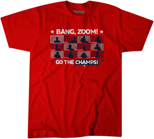 Bang, Zoom! Go The Champs!