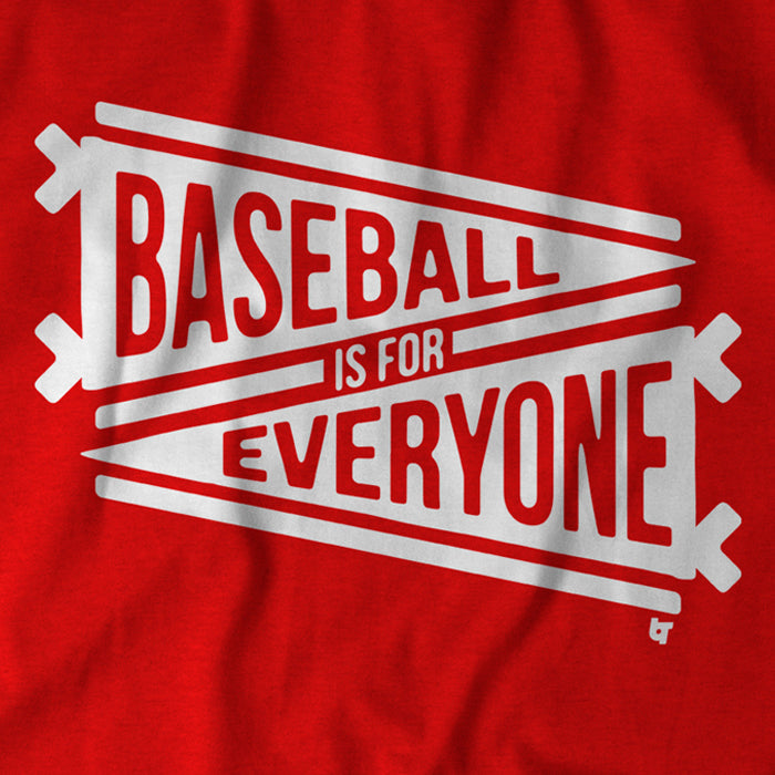 Baseball Is For Everyone
