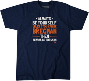 Always Be Bregman