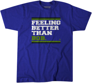 Feeling Better Than Bob