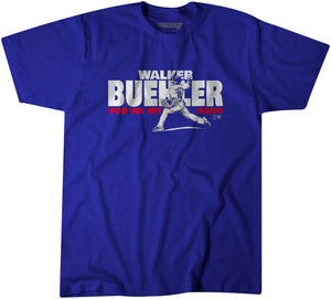 Walker Buehler You're My Hero