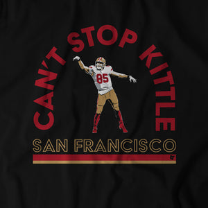George Kittle: Can't Stop Kittle