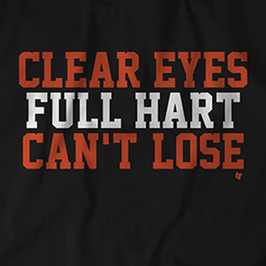 Clear Eyes Full Hart Can't Lose