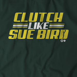 Clutch Like Sue Bird
