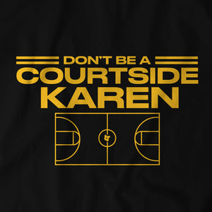 Courtside Karen