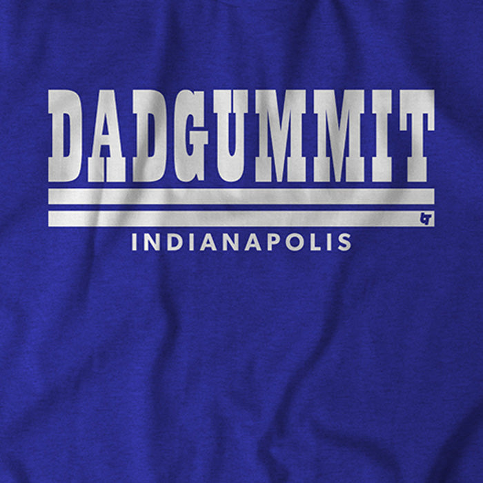 Dadgummit Indy