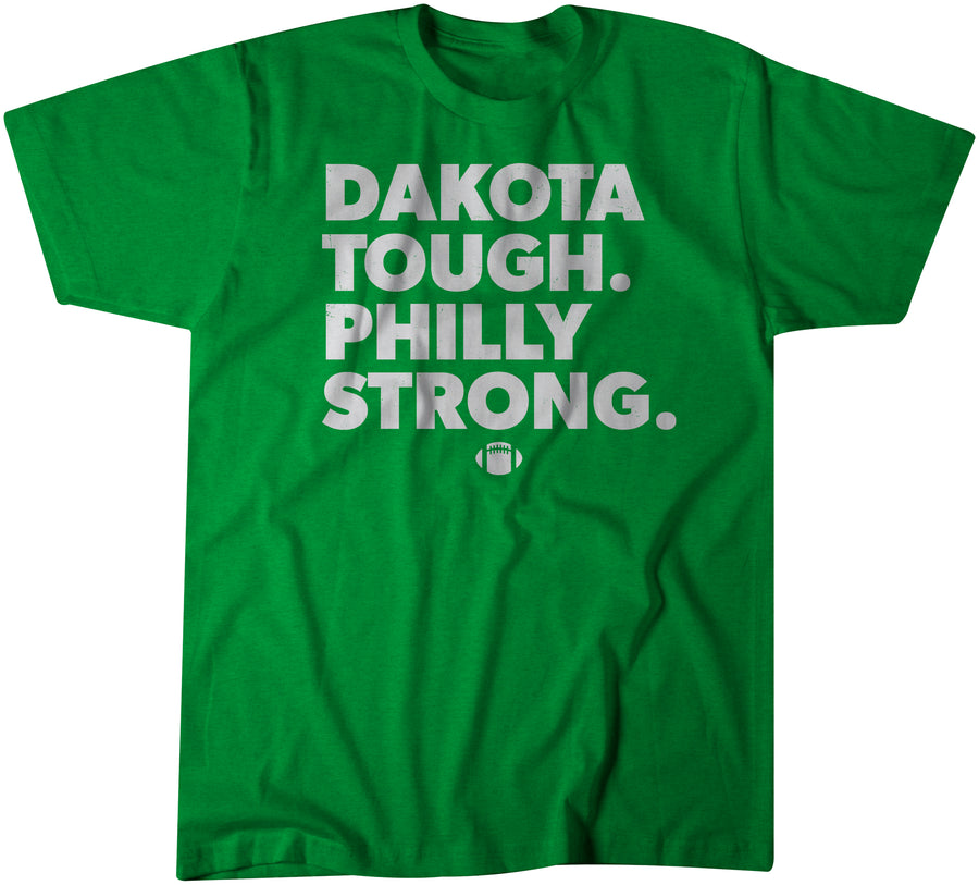Dakota Tough Philly Strong