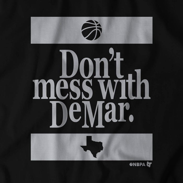 Don't Mess With DeMar