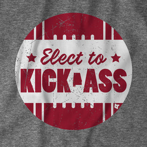 Elect To Kick Ass