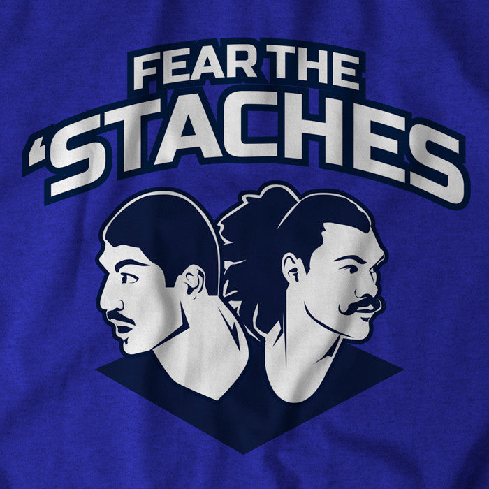 Fear the 'Staches - BreakingT