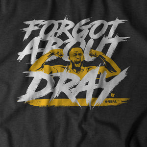 Forgot About Dray