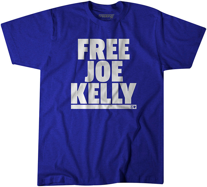 Free Joe Kelly