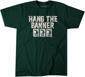 Hang the Banner East Lansing