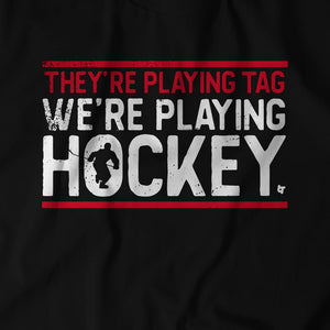 Hockey, Not Tag