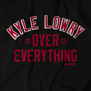 Kyle Lowry Over Everything