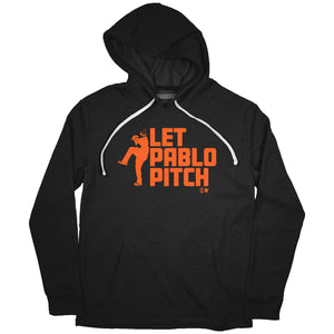 Let Pablo Pitch HOODIE