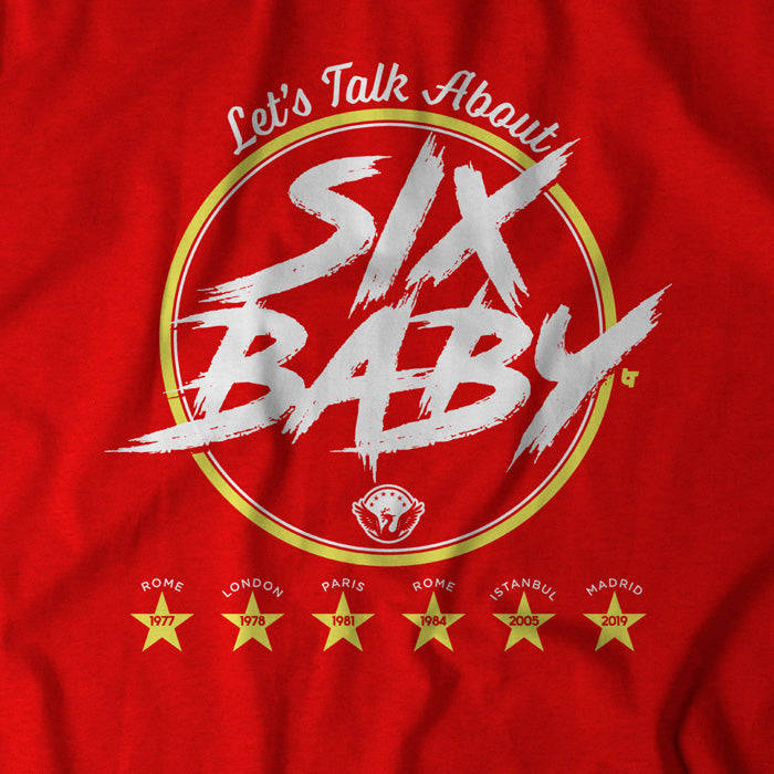 Let's Talk About Six Baby