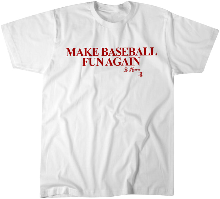 Make Baseball Fun Again - BreakingT