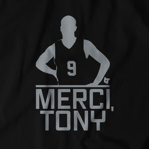 Merci, Tony