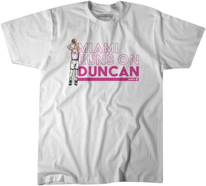 Miami Runs on Duncan