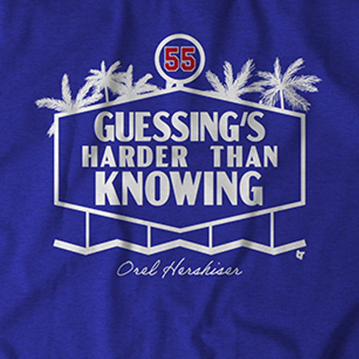 Orel Hershiser: Guessing's Harder than Knowing