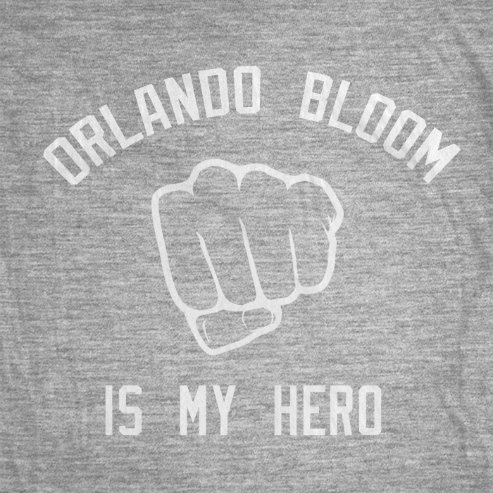 Orlando Bloom Is My Hero - BreakingT