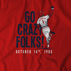 Ozzie Smith: Go Crazy Folks