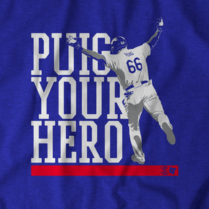 Puig Your Hero