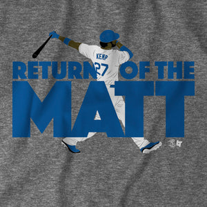 Return of the Matt