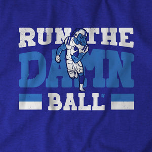 Run The Damn Ball Indy