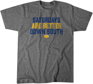 Saturdays Are Better Down South: Gray