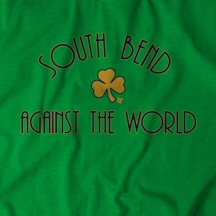 South Bend Against The World