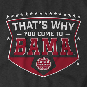 Alabama Football: That's Why You Come to Bama