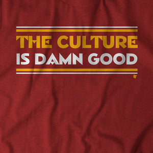 The Culture Is Damn Good