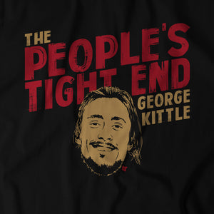 George Kittle: The People's Tight End