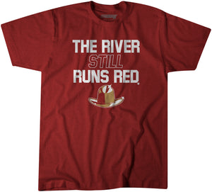 The River Still Runs Red
