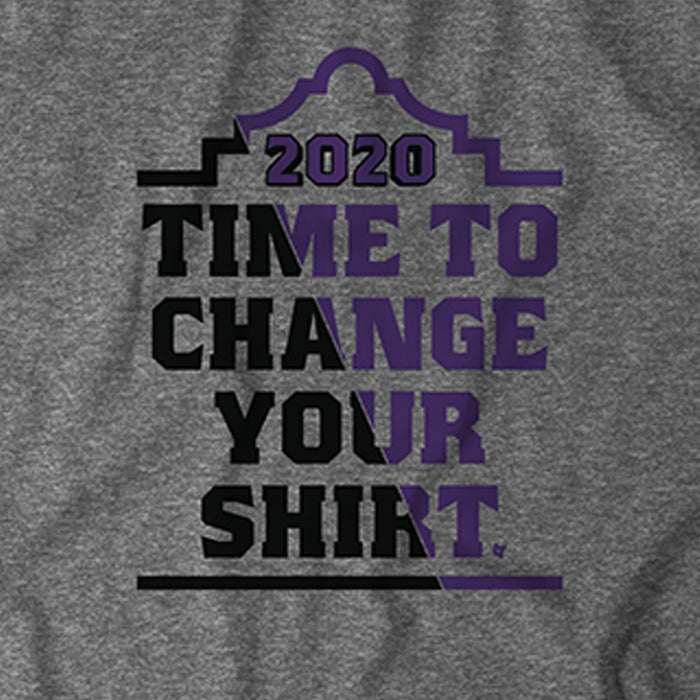 Time to Change Your Shirt 2020