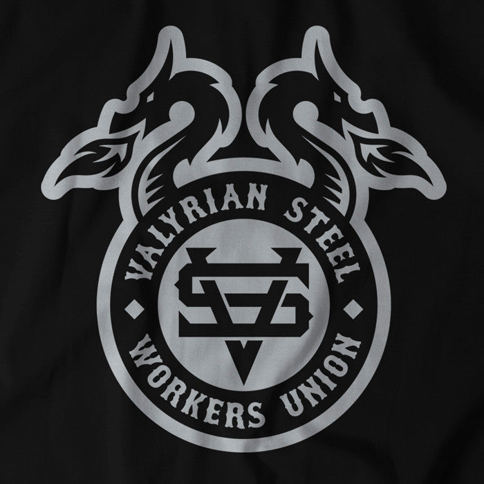 Valyrian Steel Workers Union - BreakingT