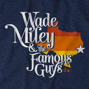 Wade Miley & The Famous Guys