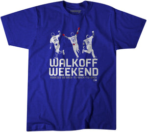 Walkoff Weekend