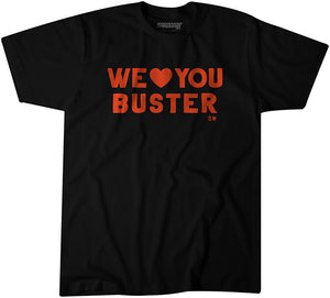 We Love You Buster