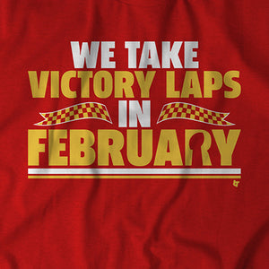 We Take Victory Laps in February