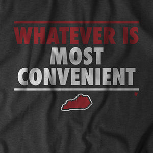 Whatever is Most Convenient