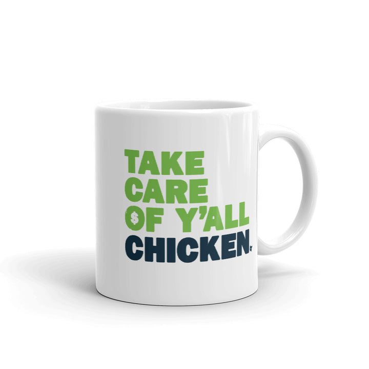 Take Care Of Y'all Chicken Mug