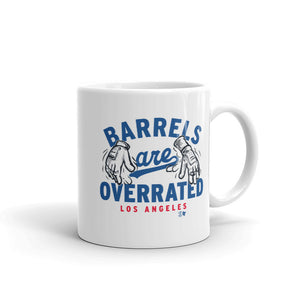 Barrels Are Overrated Mug